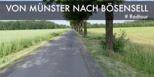 Von Münster nach Bösensell und zurück