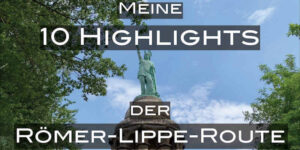 Meine Highlights der Römer-Lippe-Route