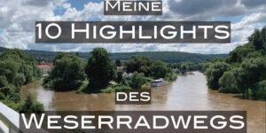 Meine Highlights des Weserradwegs